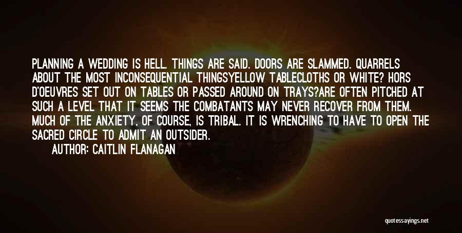 Inconsequential Quotes By Caitlin Flanagan