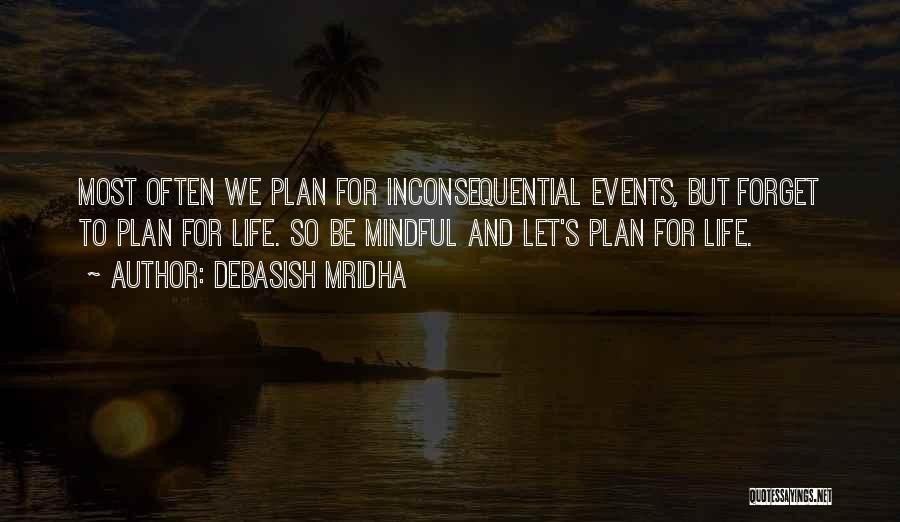 Inconsequential Quotes By Debasish Mridha