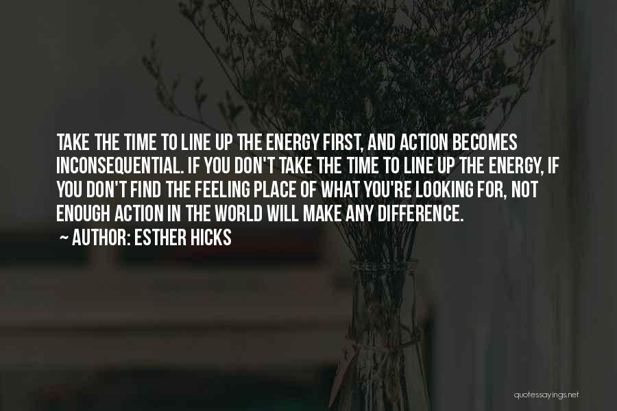 Inconsequential Quotes By Esther Hicks