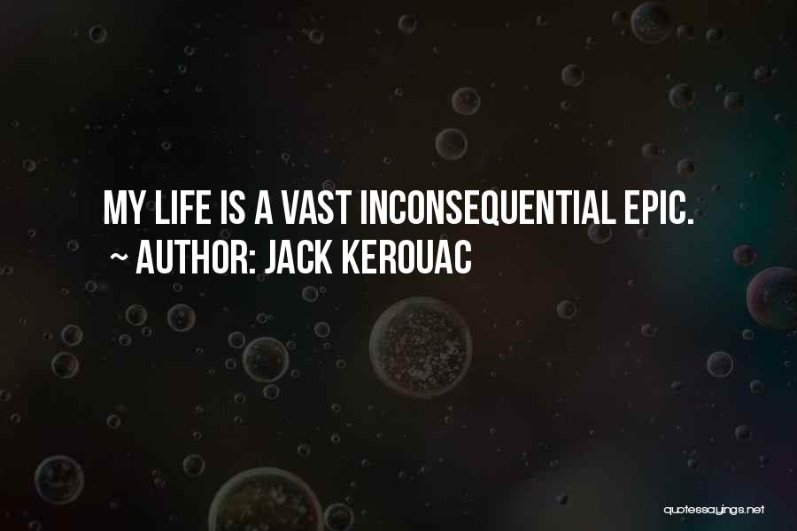 Inconsequential Quotes By Jack Kerouac
