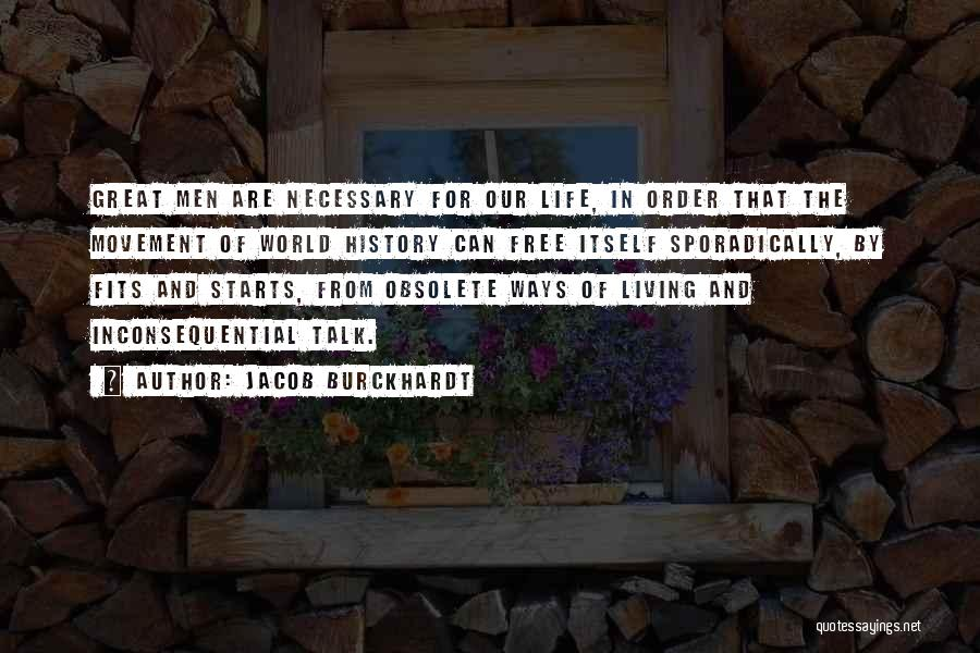 Inconsequential Quotes By Jacob Burckhardt