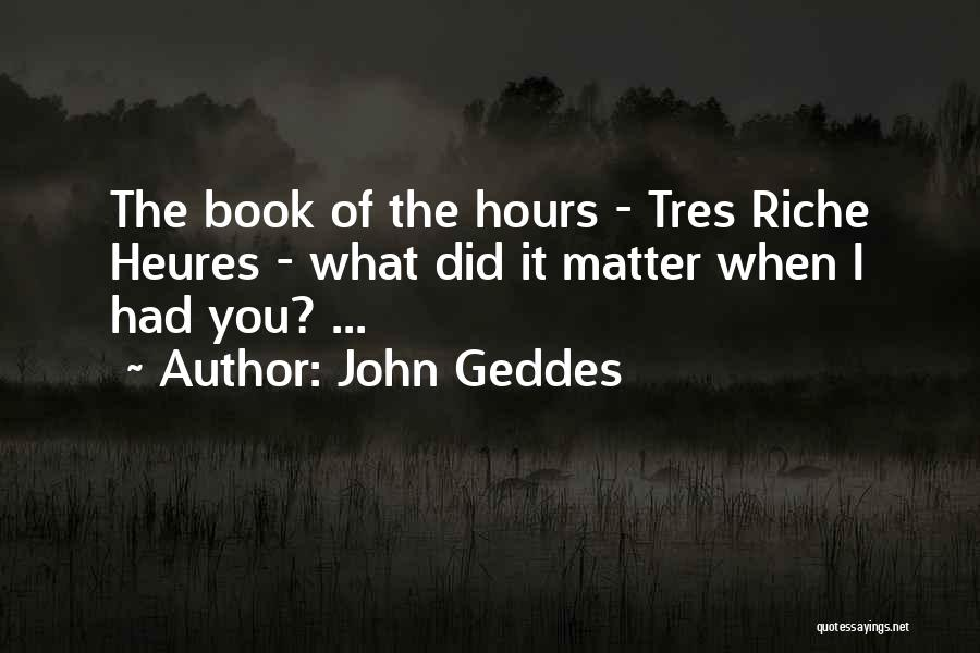 Inconsequential Quotes By John Geddes