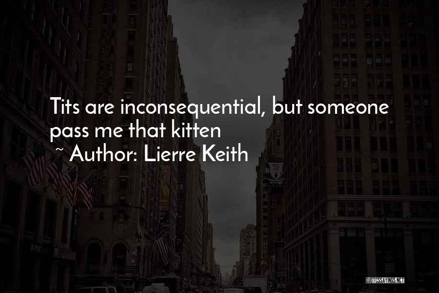 Inconsequential Quotes By Lierre Keith