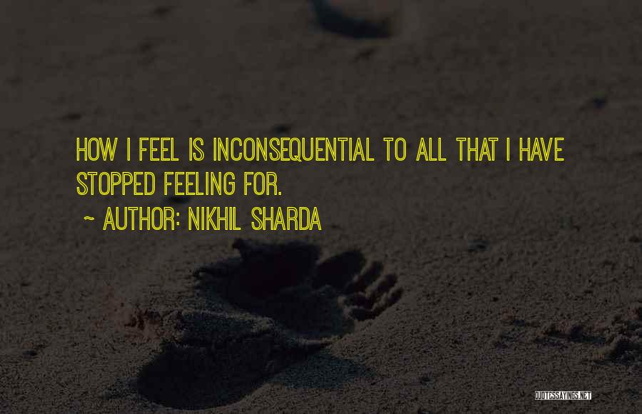 Inconsequential Quotes By Nikhil Sharda