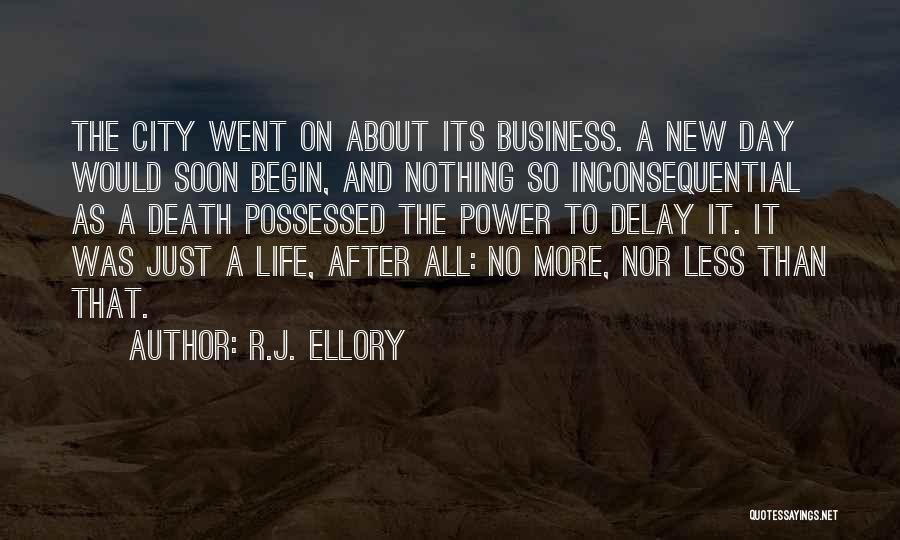Inconsequential Quotes By R.J. Ellory