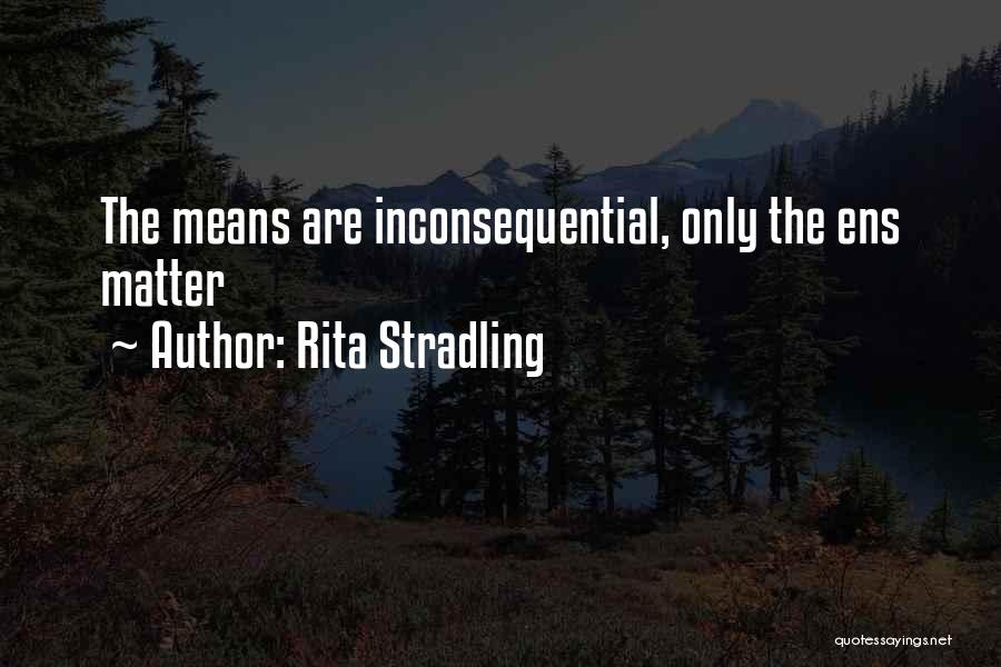 Inconsequential Quotes By Rita Stradling