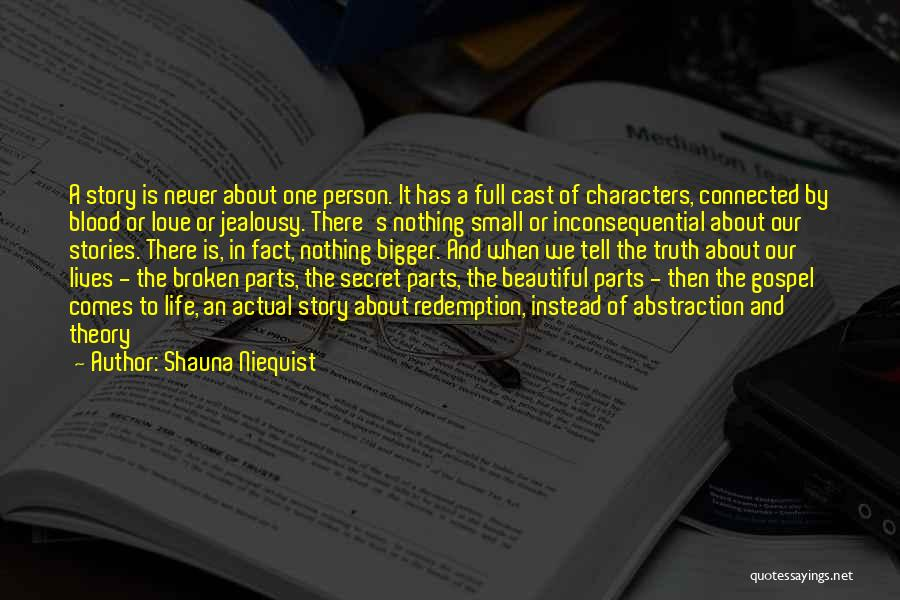 Inconsequential Quotes By Shauna Niequist