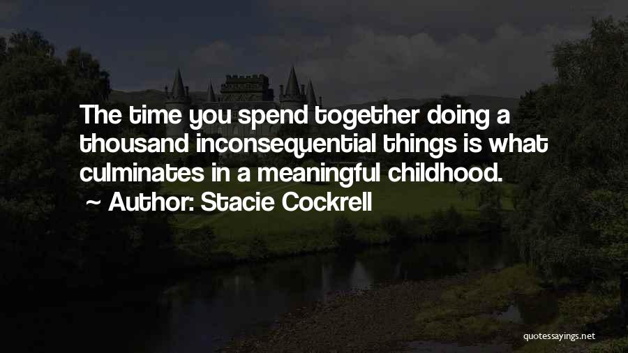 Inconsequential Quotes By Stacie Cockrell