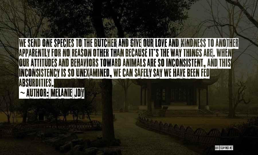 Inconsistency In Love Quotes By Melanie Joy
