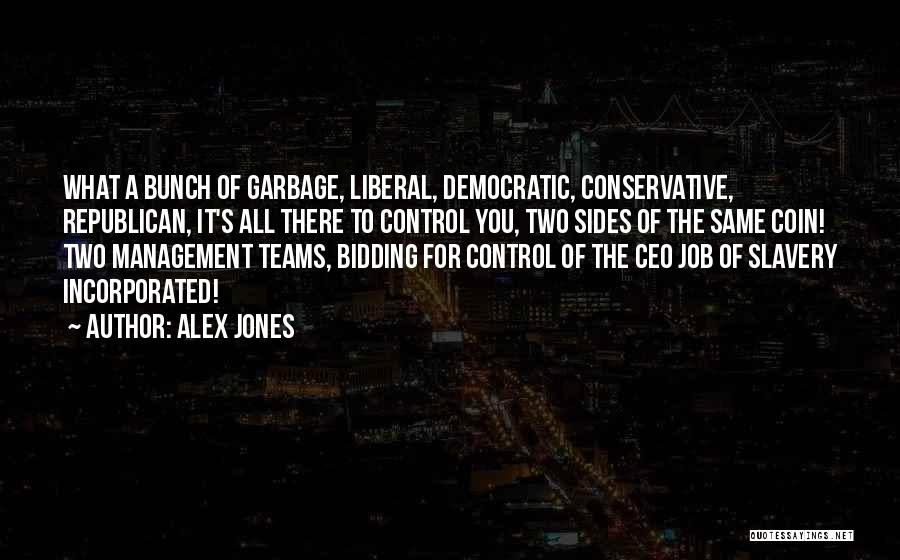 Incorporated Quotes By Alex Jones