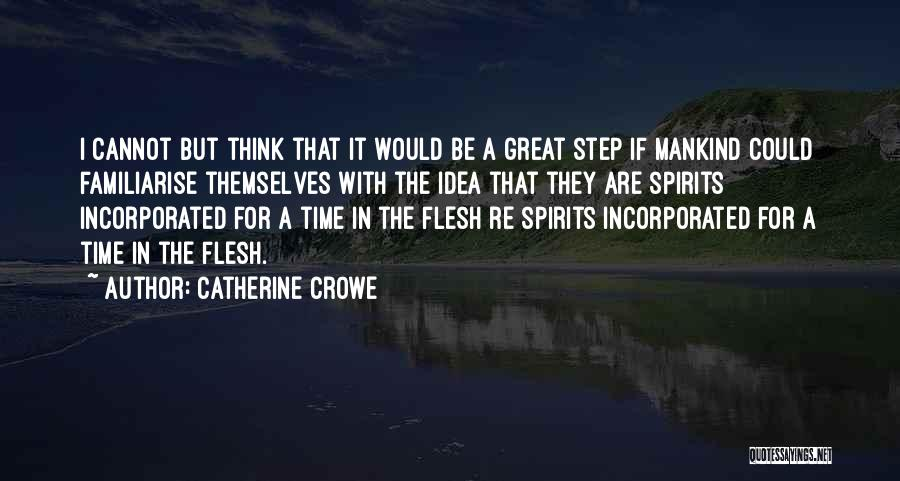 Incorporated Quotes By Catherine Crowe