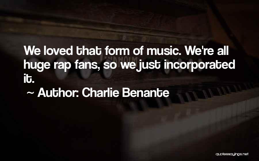Incorporated Quotes By Charlie Benante