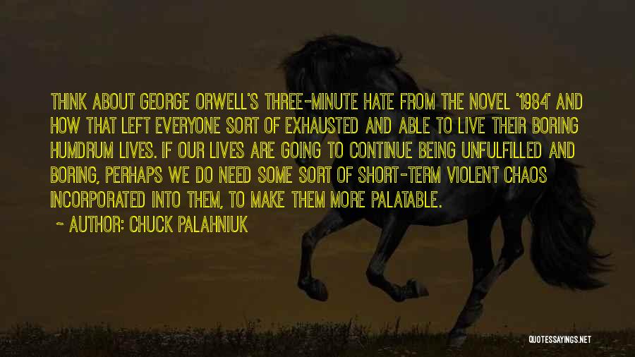 Incorporated Quotes By Chuck Palahniuk