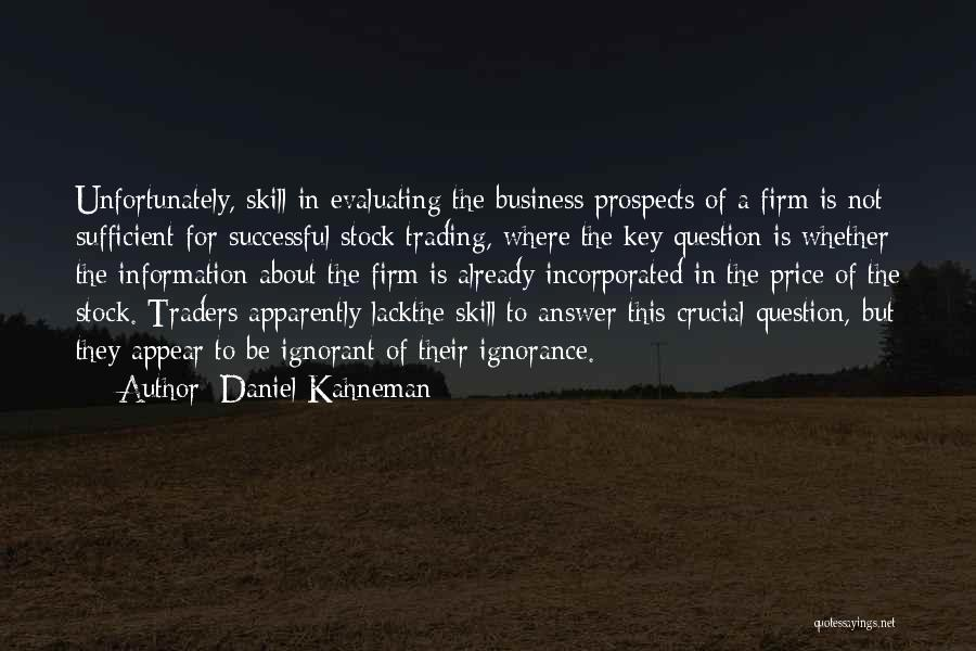 Incorporated Quotes By Daniel Kahneman