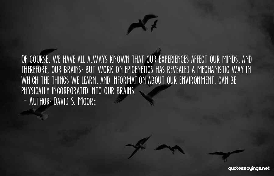 Incorporated Quotes By David S. Moore
