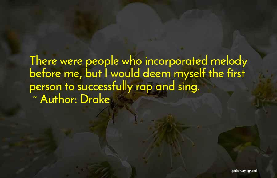 Incorporated Quotes By Drake