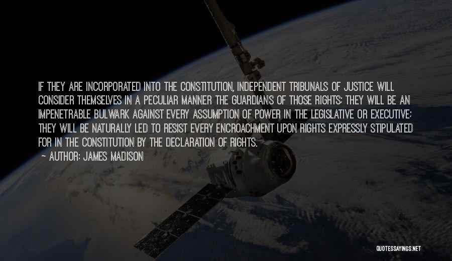 Incorporated Quotes By James Madison