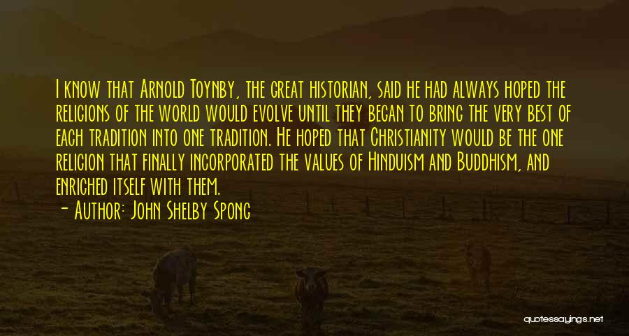 Incorporated Quotes By John Shelby Spong