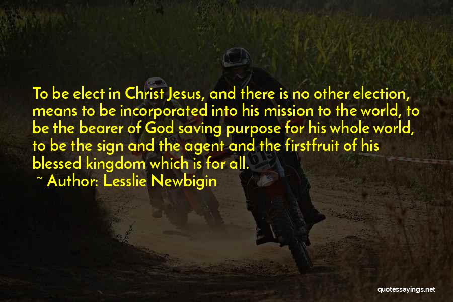 Incorporated Quotes By Lesslie Newbigin