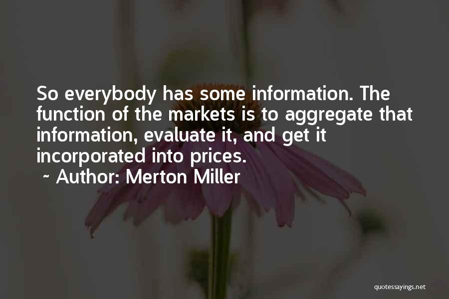Incorporated Quotes By Merton Miller