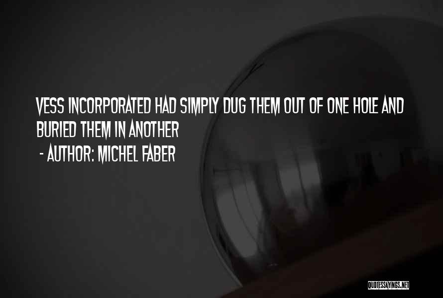 Incorporated Quotes By Michel Faber
