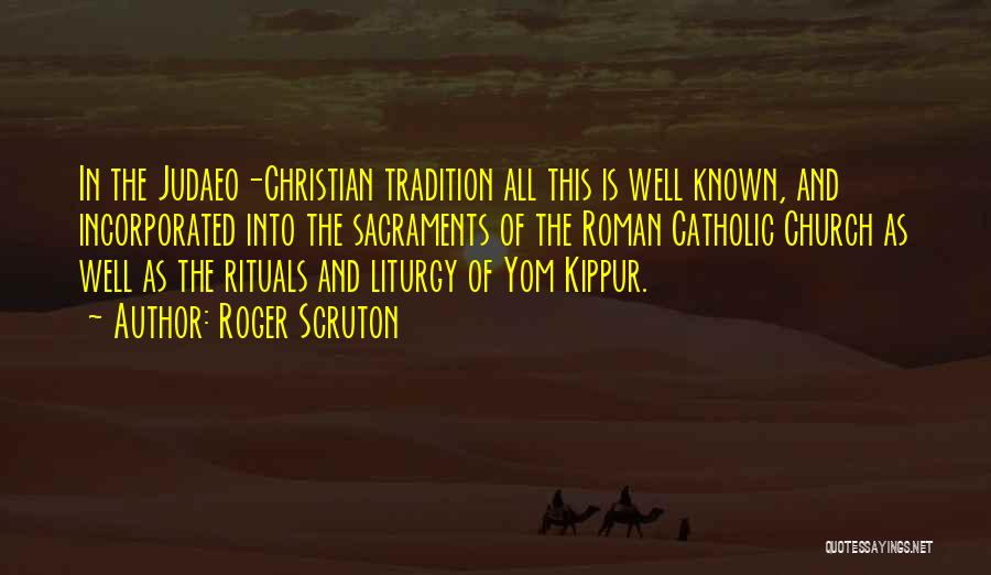 Incorporated Quotes By Roger Scruton