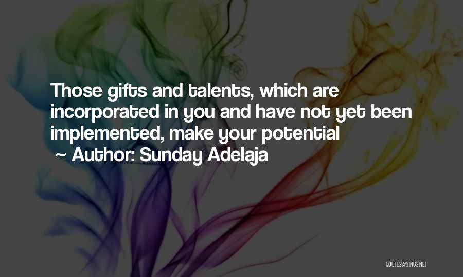 Incorporated Quotes By Sunday Adelaja