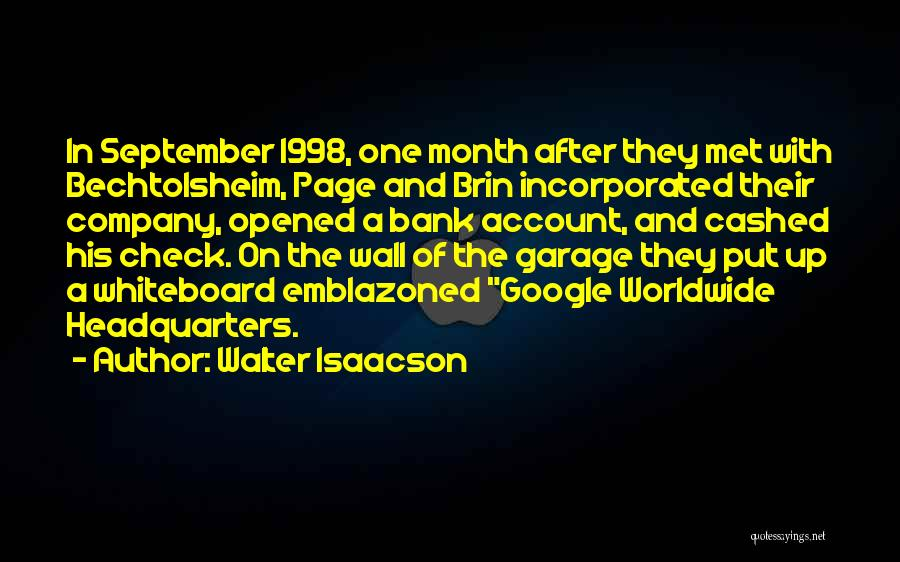 Incorporated Quotes By Walter Isaacson