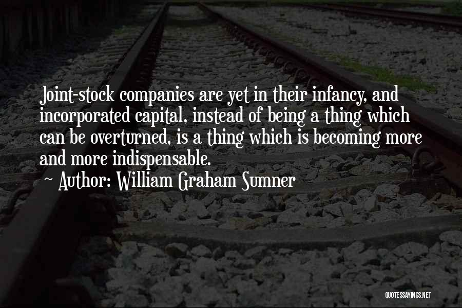 Incorporated Quotes By William Graham Sumner