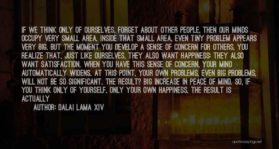 Increase Happiness Quotes By Dalai Lama XIV