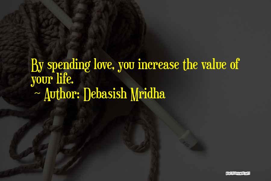 Increase Happiness Quotes By Debasish Mridha