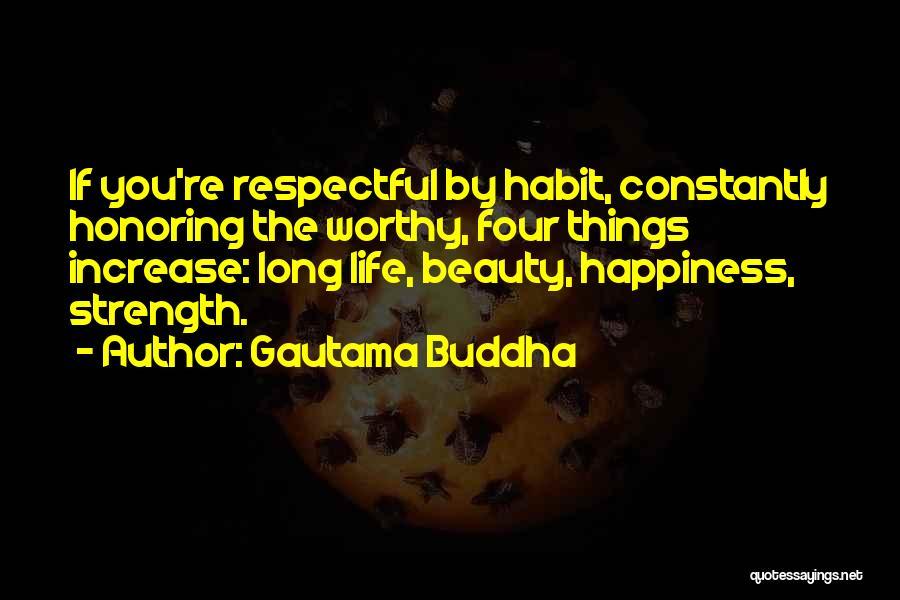 Increase Happiness Quotes By Gautama Buddha