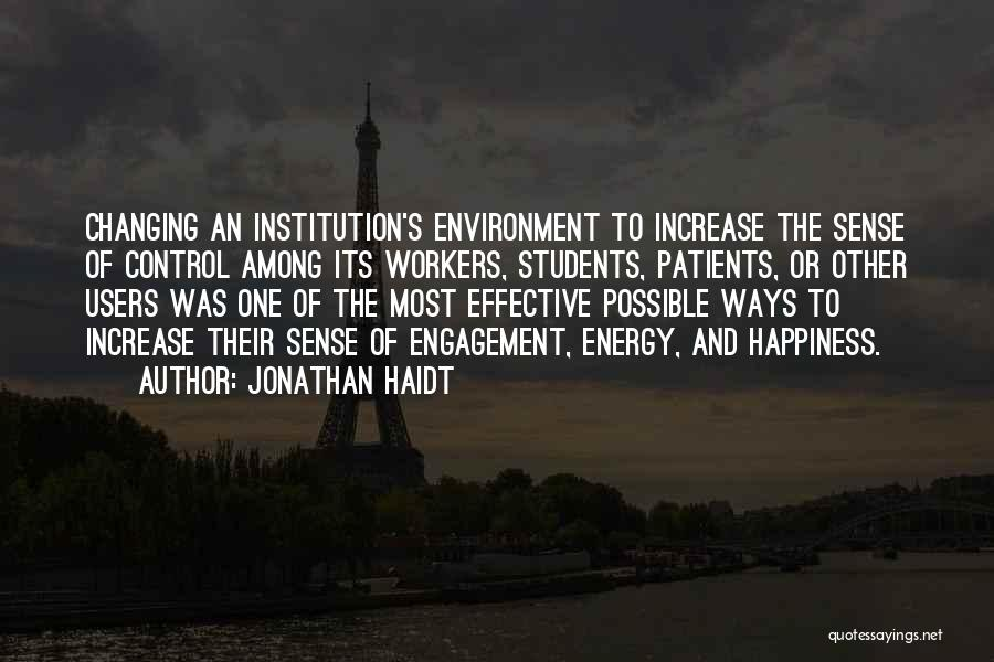 Increase Happiness Quotes By Jonathan Haidt