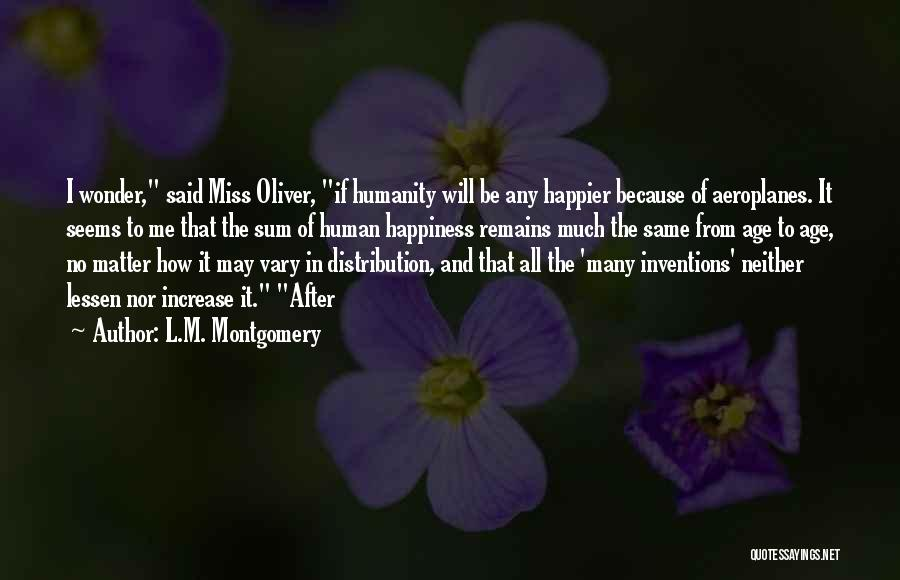 Increase Happiness Quotes By L.M. Montgomery