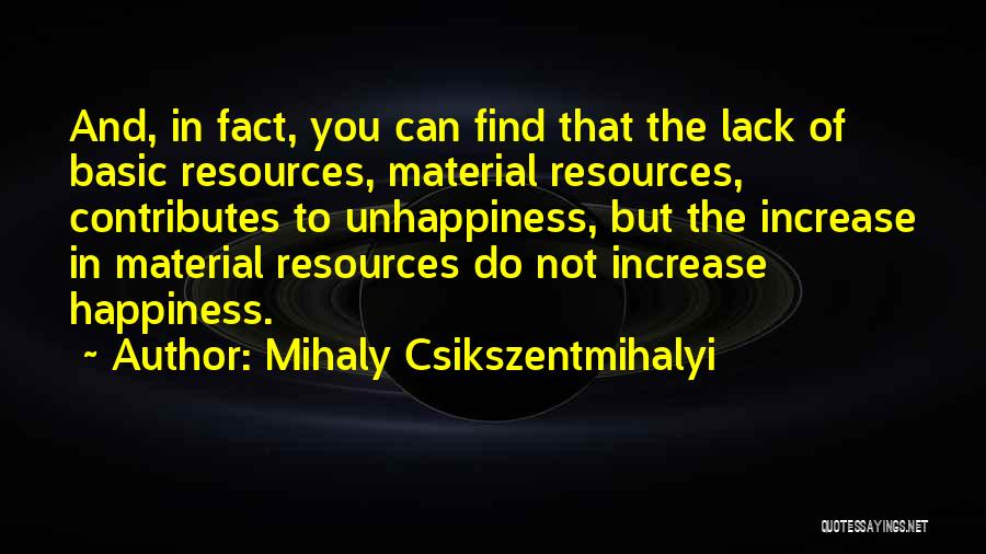 Increase Happiness Quotes By Mihaly Csikszentmihalyi