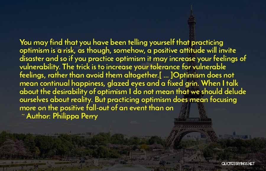 Increase Happiness Quotes By Philippa Perry