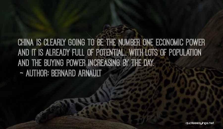 Increasing Population Quotes By Bernard Arnault