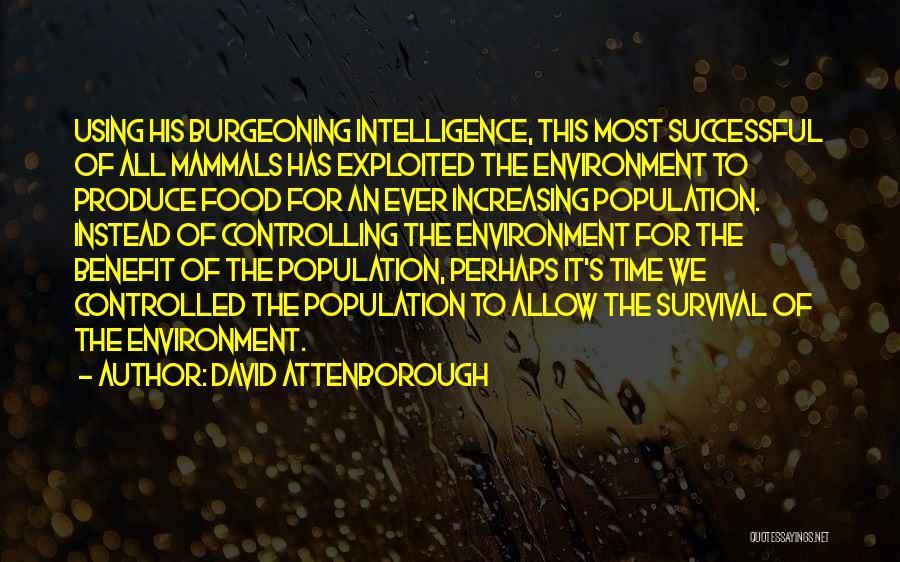 Increasing Population Quotes By David Attenborough