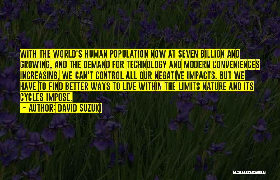 Increasing Population Quotes By David Suzuki