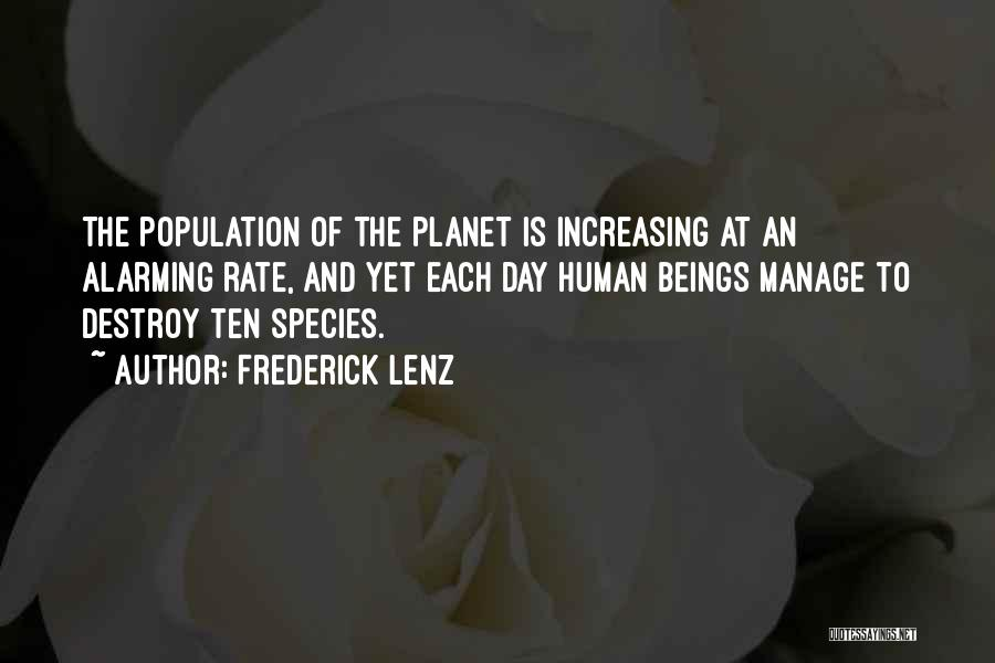 Increasing Population Quotes By Frederick Lenz