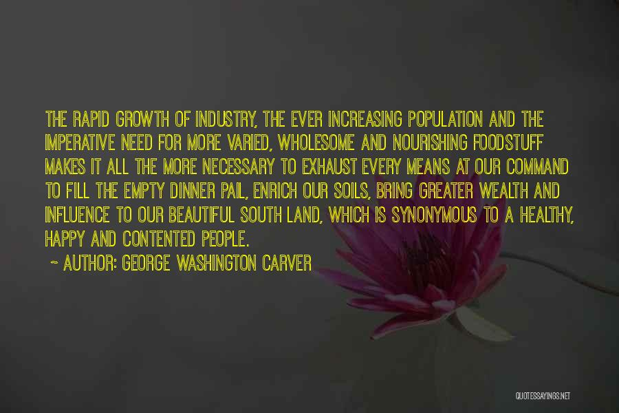 Increasing Population Quotes By George Washington Carver