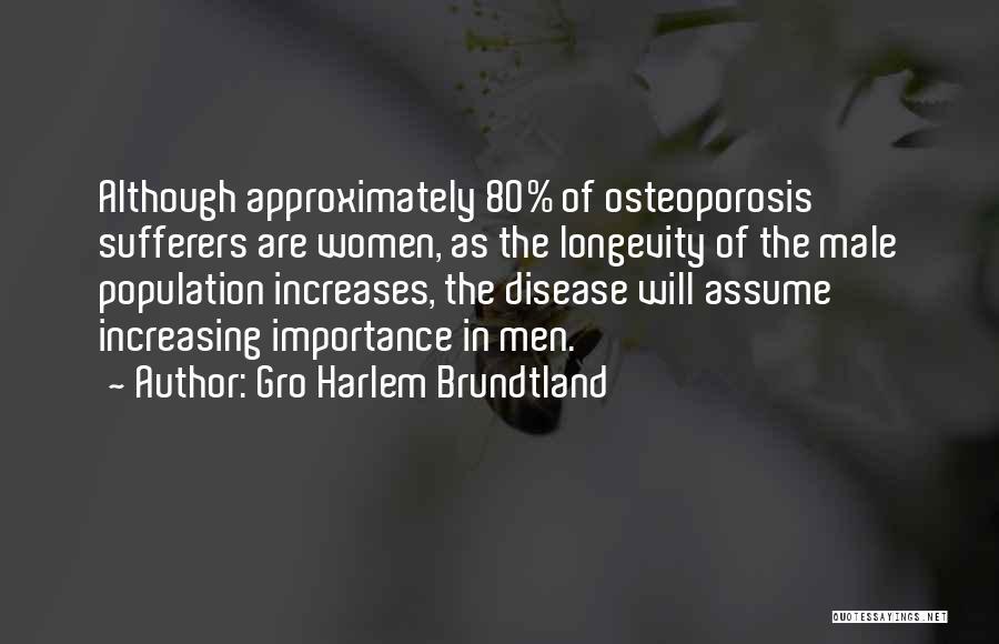 Increasing Population Quotes By Gro Harlem Brundtland