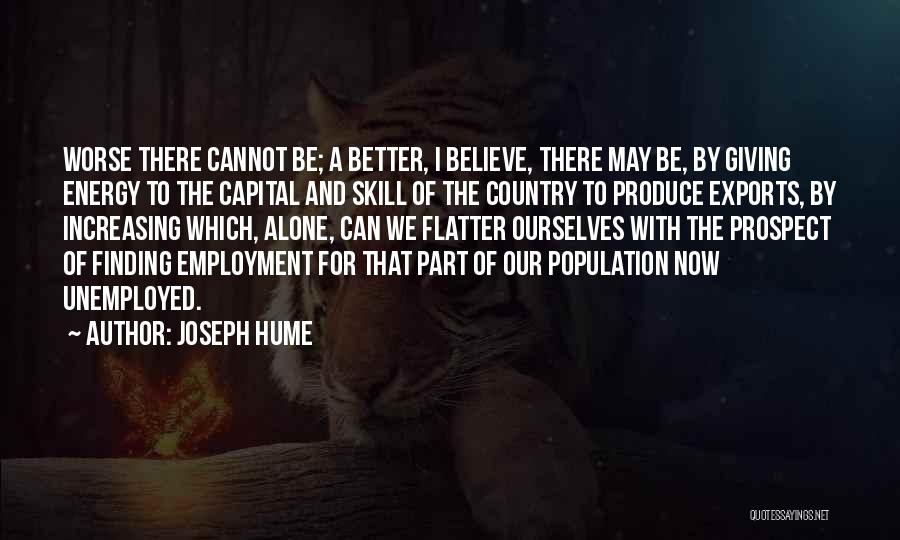 Increasing Population Quotes By Joseph Hume
