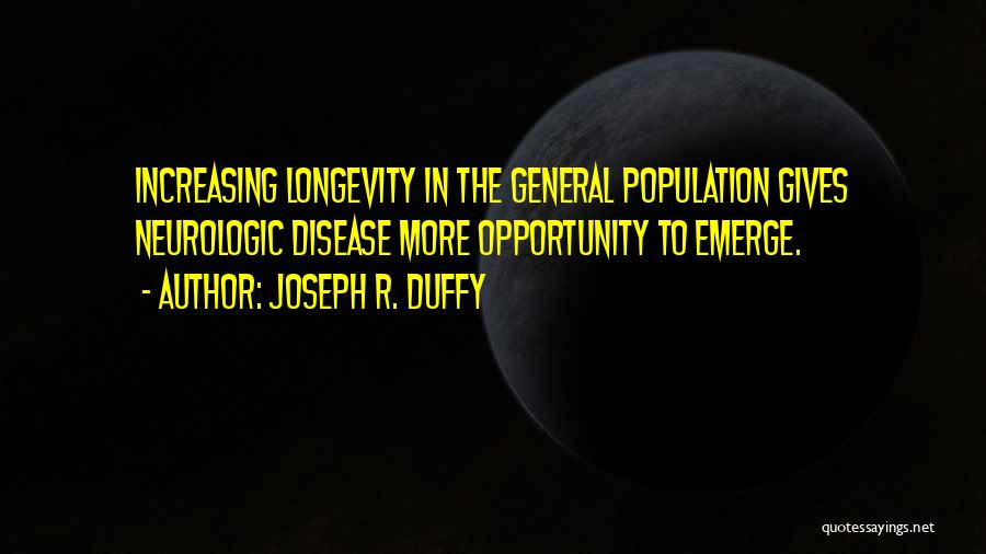 Increasing Population Quotes By Joseph R. Duffy