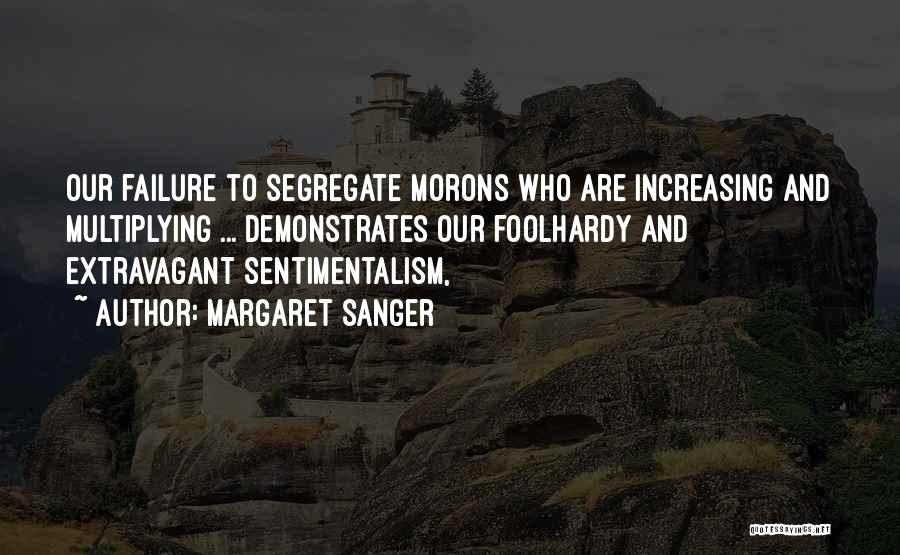 Increasing Population Quotes By Margaret Sanger