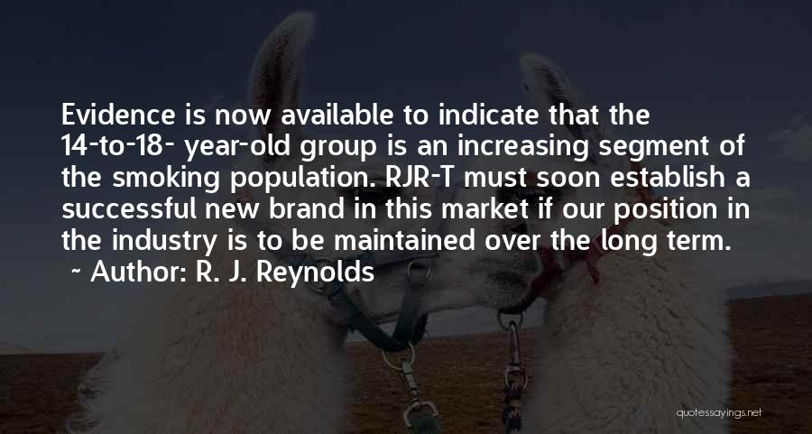 Increasing Population Quotes By R. J. Reynolds