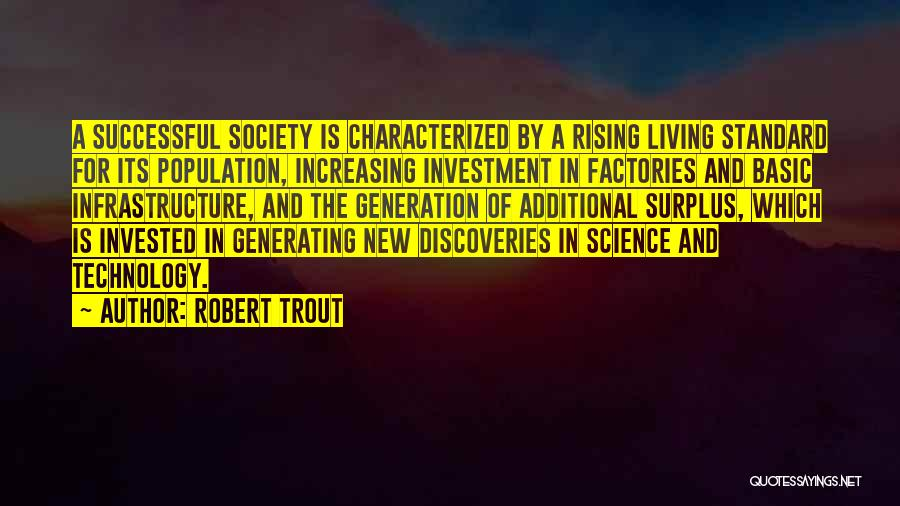 Increasing Population Quotes By Robert Trout