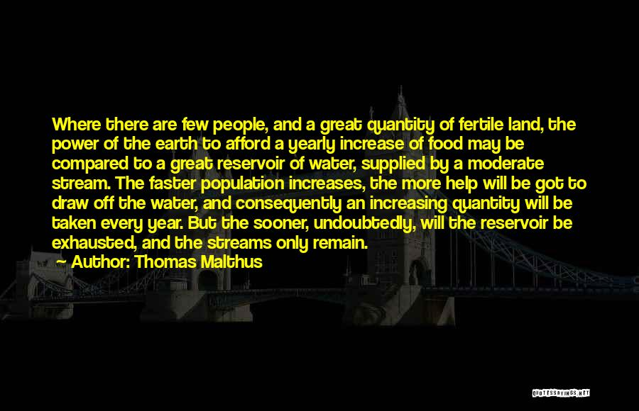 Increasing Population Quotes By Thomas Malthus
