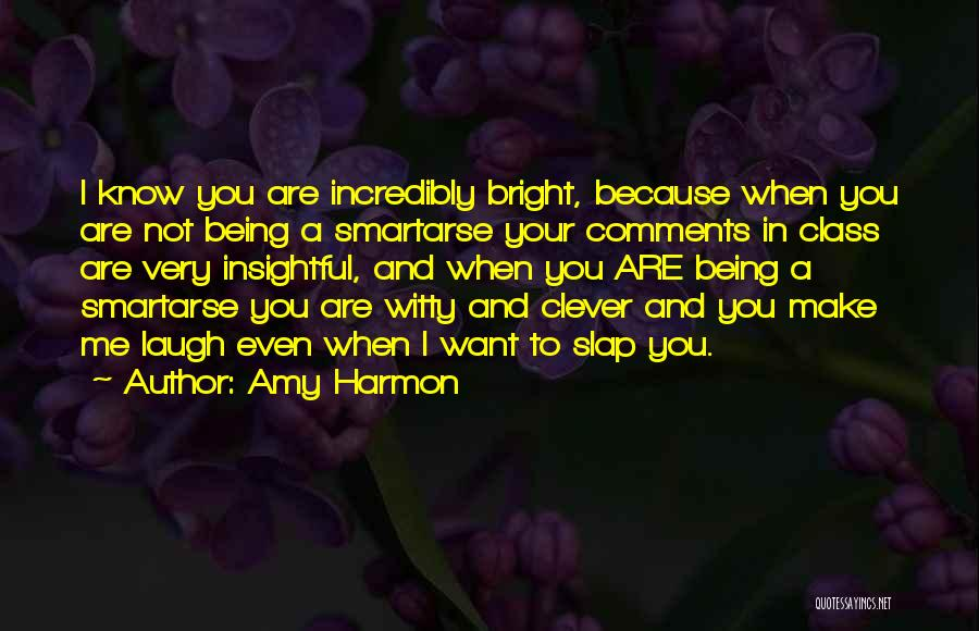 Incredibly Clever Quotes By Amy Harmon