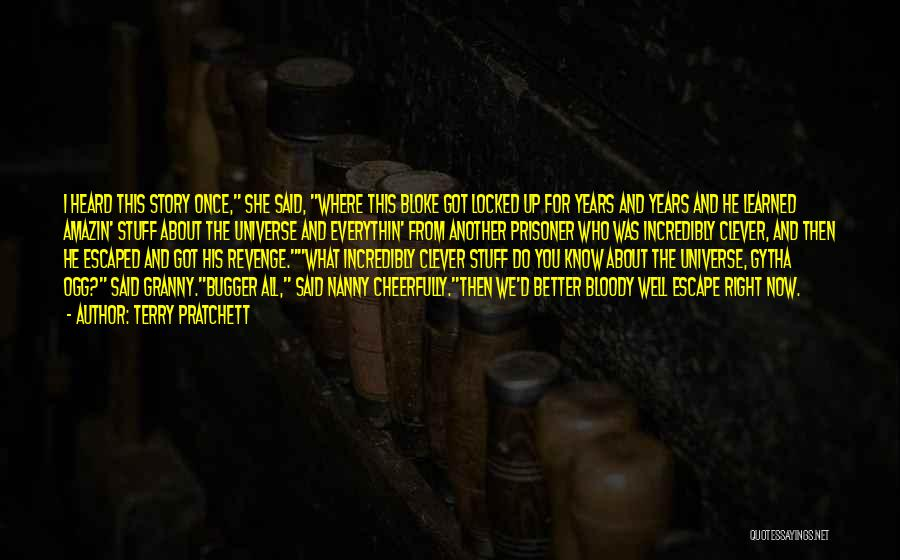 Incredibly Clever Quotes By Terry Pratchett
